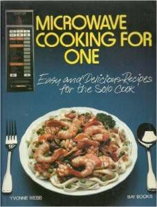 microwave cooking for one 2