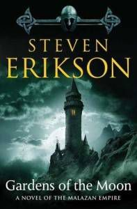 steven erikson gardens of the moon