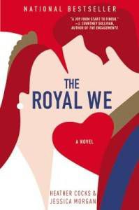 The Royal We by Heather Cocks and Jessica Morgan Book Cover