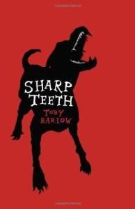 Sharp Teeth by Toby Barlow
