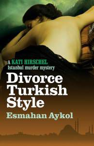 Divorce Turkish Style Esmahan Aykol