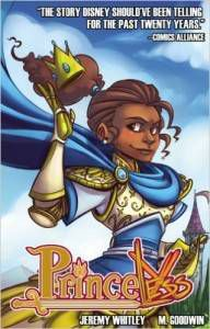 Princeless by Jeremy Whitley and M. Goodwin