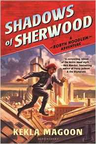 Shadows of Sherwood by Kekla Magoon