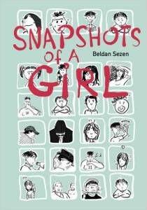 Snapshots Of A Girl by Beidan Sezen