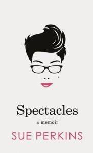 Spectacles by Sue Perkins