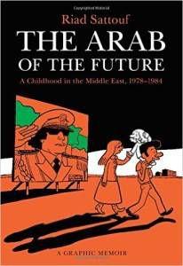 The Arab of the Future by Riad Satouff