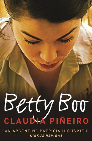 Cover of Betty Boo by Claudia Piñeiro