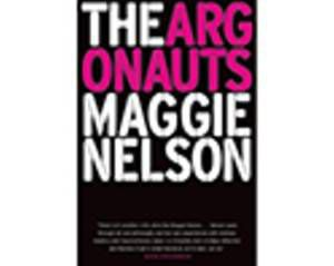 The Argonauts, by Maggie Nelson