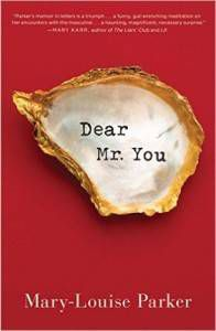 Dear Mr You Mary-Louise Parker
