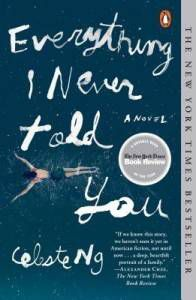 Everything I Never Told You by Celestine Ng