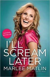 I'll Scream Later by Marlee Matlin