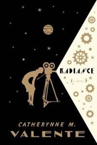 Radiance by Cat Valente
