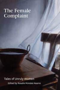 The Female Complaint- Tales of Unruly Women