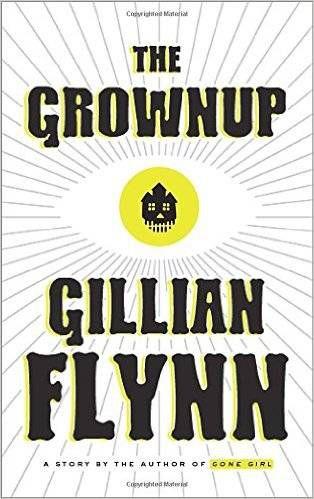 The-Grownup-Gillian-Flynn