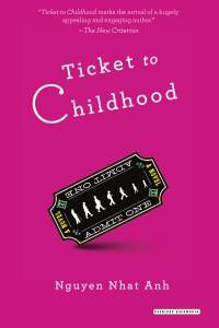 Ticket to Childhood by Nguyen Nhat Anh
