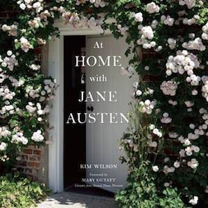 13 Books to Celebrate Jane Austen's Birthday | At Home with Jane Austen by Kim Wilson