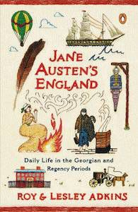 13 Books to Celebrate Jane Austen's Birthday | Jane Austen's England by Roy & Leslie Adkins