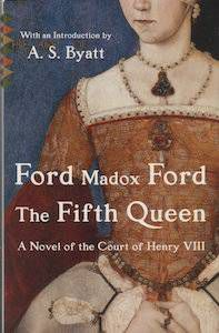 Reading Pathway: Ford Madox Ford | The Fifth Queen