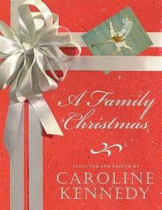A Family Christmas by Caroline Kennedy | 5 Festive Books for Christmas Enthusiasts
