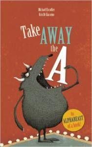 Take Away the A by Michael Escoffier and Kris Di Giacomo