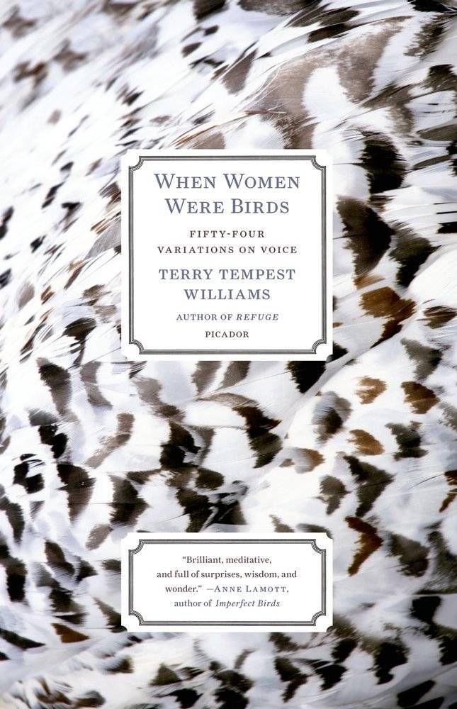 When Women Were Birds by Terry Tempest Williams