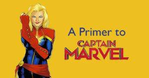A primer to Captain Marvel