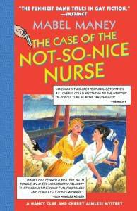 case of the not so nice nurse by mabel maney
