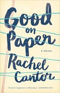 the cover of good on paper by rachel cantor