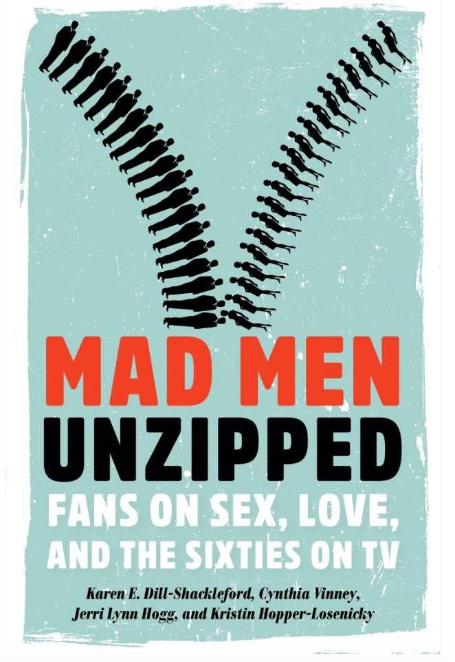 mad men unzipped