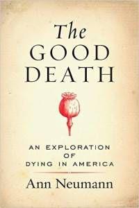 cover of the good death by ann neumann