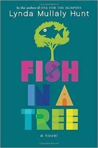 Fish in a Tree by Lynda Hullaly Hunt
