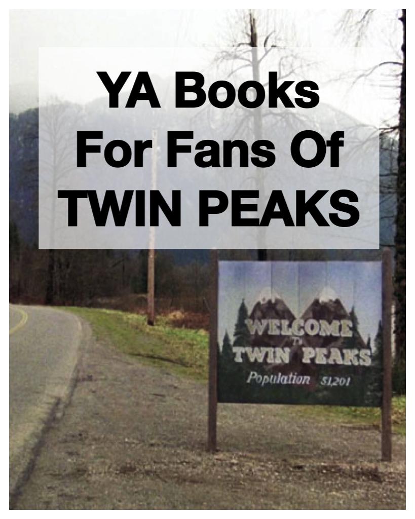 YA fans of Twin Peaks