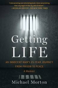 the cover of getting life by michael morton