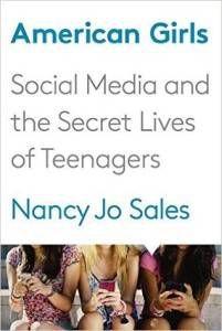 American Girls- Social Media and the secret lives of teenage girls