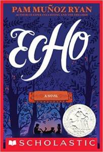 Echo by Pam Munoz Ryan cover