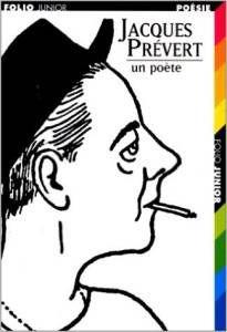 Jacques Prévert Un Poete
