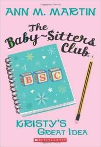 Kristy's Great Idea by Ann M. Martin cover