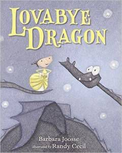 Lovabye Dragon by Barbara Joosse cover