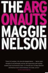 Cover of Maggie Nelson Argonauts