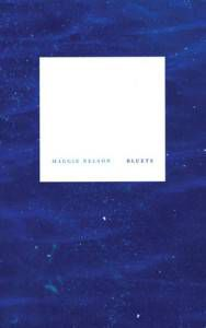 Cover of Maggie Nelson Bluets