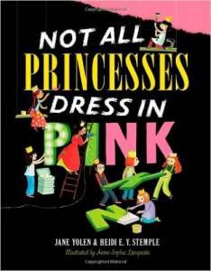 Not All Princesses Dress in Pink by Jane Yolen cover