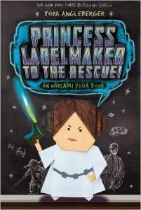 Princess Labelmaker to the Rescue! by Tom Angleberger cover