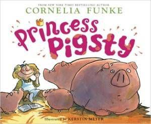 Princess Pigsty by Cornelia Funke cover
