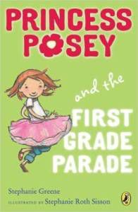 Princess Posey and the First Grade Parade by Stephanie Greene cover