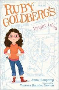 Ruby Goldberg's Bright Idea by Anna Humphrey cover