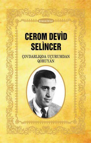 """The Catcher in the Rye cover Azerbaijani by """"Qanun"""" Nəşriyyatı, """"Əli və Nino"""" Nəşriyyatı"""