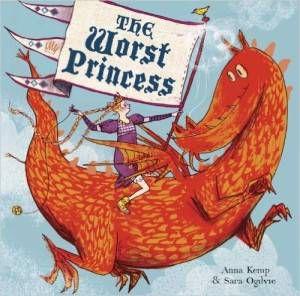 The Worst Princess by Anna Kemp cover