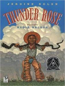 Thunder Rose Jerdine Nolen Kadir Nelson