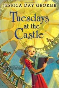 Tuesdays at the Castle by Jessica Day George cover
