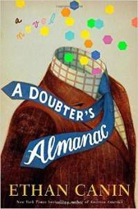 cover of a doubter's almanac by ethan canin